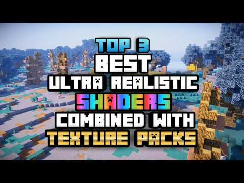 TOP 3 BEST ULTRA REALISTIC SHADERS COMBINED WITH TEXTURE PACKS FOR MCPE EVER!!! | MCPE 1.2
