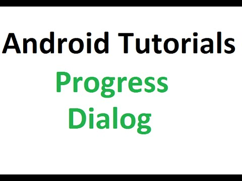 Android Studio Tutorial - 26 : Progress Dialog