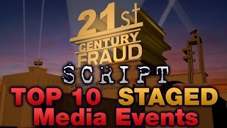 Script Top 10 Staged Media Events