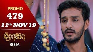 ROJA Promo | Episode 479 Promo | ரோஜா | Priyanka | SibbuSuryan | Saregama TVShows Tamil