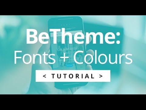 BeTheme - Changing Font & Theme Colours + Font Sizes