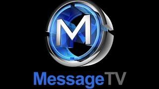 MessageTv LIVE Transmission ( Satellite Transmission)