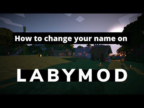 How to: How to change your name in labymod!