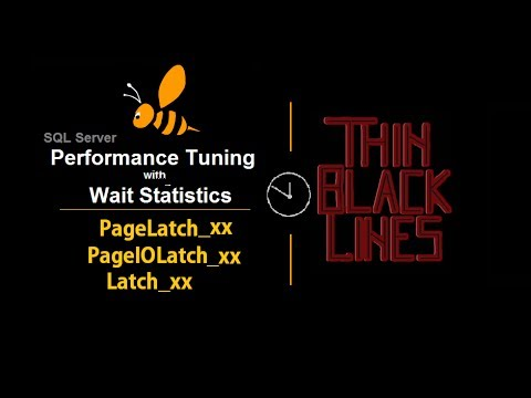 SQL Server Performance Tuning with Wait Statistics (PageLatch - PageIOLatch - Latch)