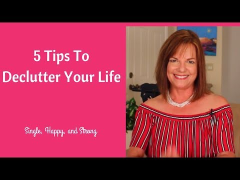5 Tips to Declutter Your Life