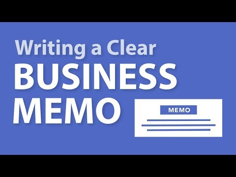Writing a Clear Business Memo