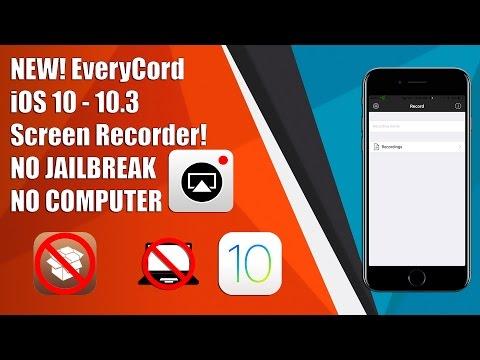 NEW! EveryCord iOS 9/10 - 10.3 Screen Recorder! NO JAILBREAK NO COMPUTER!