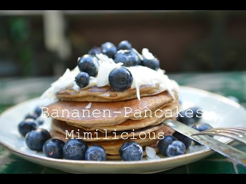 Bananen- Pancakes- Low Carb, Ohne raffinierten Zucker, MIMILICIOUS