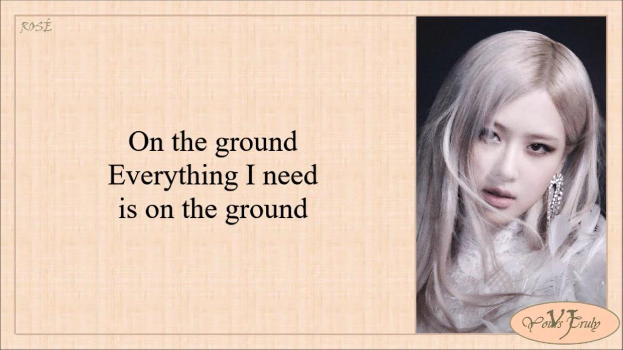 """ROSÉ - On The Ground """""""