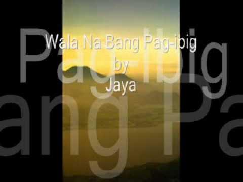 Xxx Mp4 Wala Na Bang Pag Ibig By Jaya 3gp Sex
