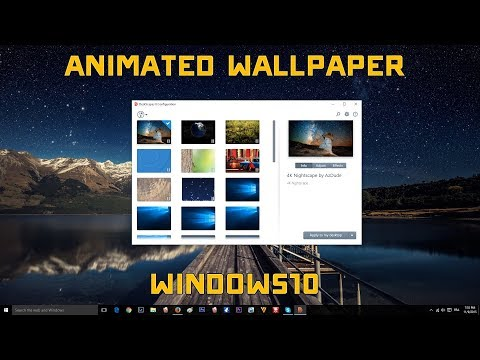 Windows 10 Animated Wallpaper Tutorial FREE 2018