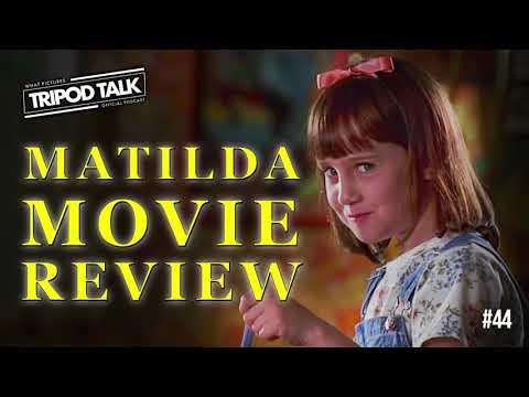 Matilda Movie Review | Film News June 2018 | Tripod Talk #44