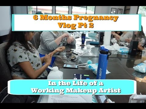 6 Months Pregnancy Vlog Pt 2 - The Life of a Working Makeup Artist