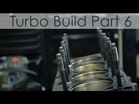 Engine Build (Turbo Build Part 6)