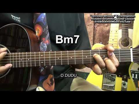 TENNESSEE WHISKEY Chris Stapleton Acoustic Guitar Strumming Lesson EricBlackmonGuitar HQ