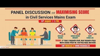 "Panel Discussion on ""Maximizing Score in Civil Services Mains Exam"""