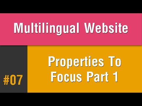 Multilingual Best Practice in Arabic #07 - Properties You Need To Focus On Part 1