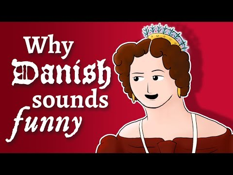 Why Danish sounds funny to Scandinavians