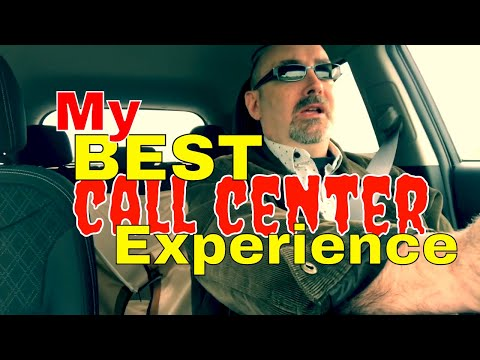 My BEST Call Center Experience
