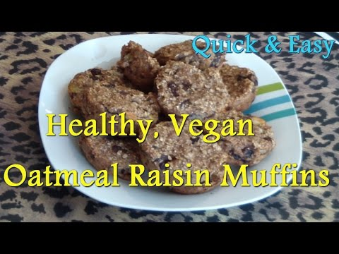 Healthy, Vegan, Oatmeal Raisin Muffins