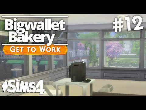 The Sims 4 Get To Work - Bigwallet Bakery - Part 12