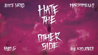 Juice WRLD ft. Marshmello, Polo G & Kid Laroi - Hate The Other Side