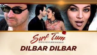"""Dilbar Dilbar [Full Song]"" Sirf Tum Ft. Sanjay Kapoor, Sushmita Sen"