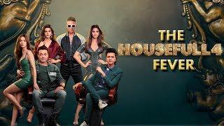 The Housefull 4 Fever | Akshay|Riteish|Bobby|Kriti S|Pooja|Kriti K|Sajid N|Farhad| In Cinemas Now