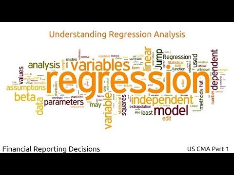 Understanding Regression Analysis | Financial Reporting Decisions| US CMA Part 1| US CMA course