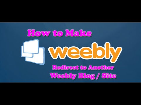 How to Make Weebly Blog Redirect to Another Weebly Site or blog