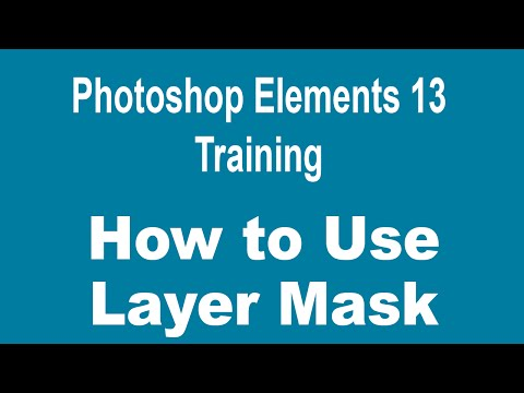 How to Use Layers in Photoshop Elements 13 - Part 6 - How to Use Layer Mask to Create Photo Effects