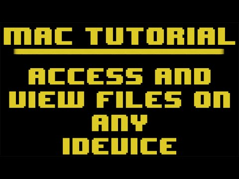Mac Tutorial: How to access and view files on any iDevice [No Jailbreak] [Free]