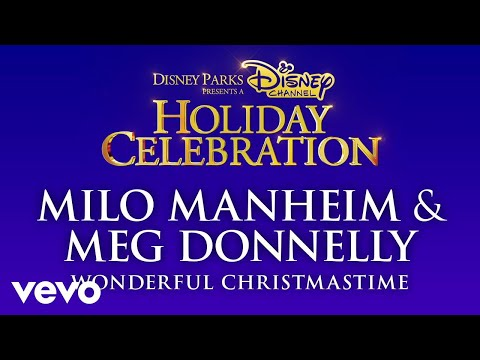Milo Manheim, Meg Donnelly - Wonderful Christmastime (Audio Only)