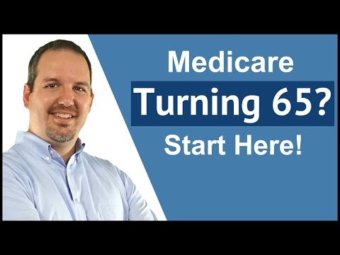 Turning 65 - What you need to know about enrolling in Medicare