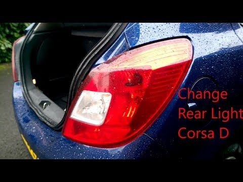 How to change rear light Vauxhall Corsa D