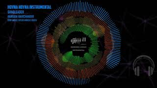 Hoyna Hoyna | DJ Instrumental | Anirudh Ravichander | Gangleader | Nani
