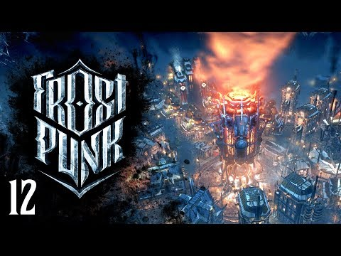 This is the End - FINALE | Frostpunk 🏙 Survival City Builder Let's Play | Episode 12