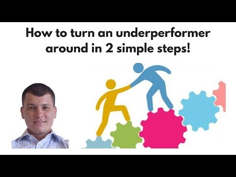 How to turn an underperformer around in 2 simple steps