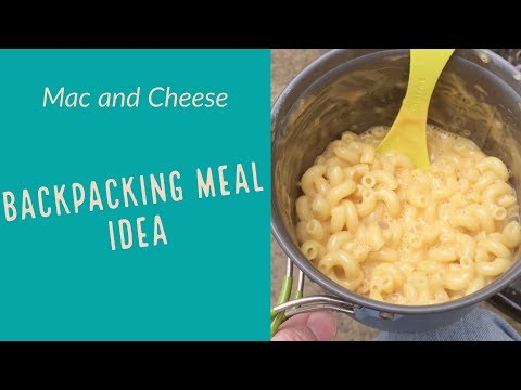 Simple Trail Mac and Cheese - Meal Idea for Backpacking and Camping - Backcountry Trail Food
