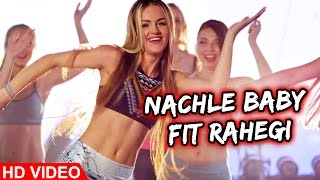 NACH LE BABY FIT RAHEGI - Kay Bee Feat Mr. WOW | The Don | Latest Hindi Song || Lokdhun Punjabi