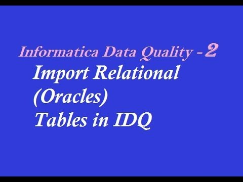 IDQ 2 : How to Import Oracle Table in Informatica Data Quality