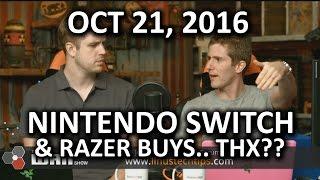 The WAN Show - Nintendo Switch & Razer Buys.. THX?? - October 21, 2016