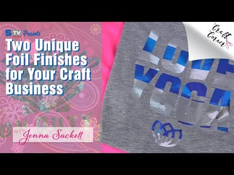 Two Unique Foil Finishes for Your Craft Business | Craft Corner