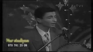 Vüsal İsrafilov 1995 Gəl Səhərim Verlişi
