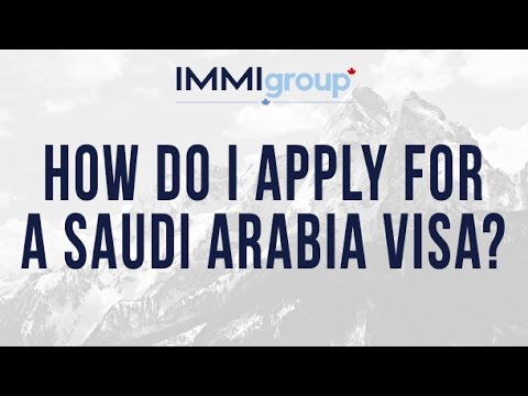 How do I apply for a Saudi Arabia visa?