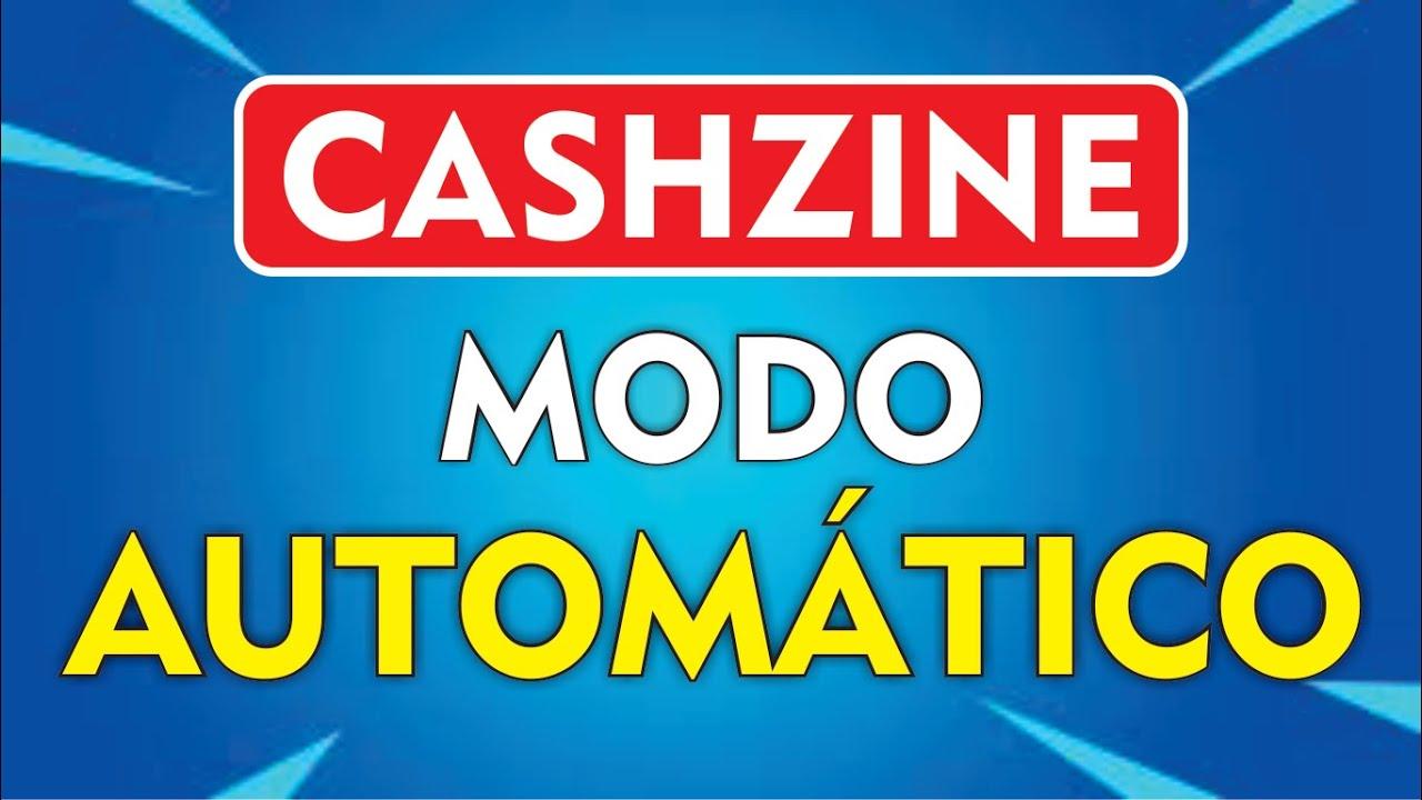 CASHZINE NO MODO AUTOMÁTICO - LEIA A DESCRIÇÃO | 2020✔️
