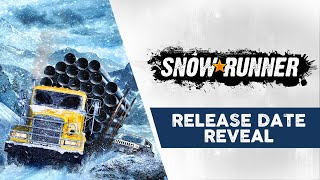 SnowRunner - Release Date Reveal Trailer