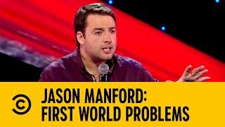 Jason Manford: First World Problems