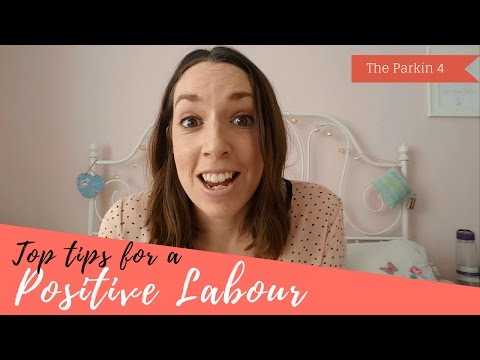 Top Tips for a Positive Labour
