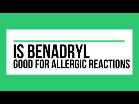 Benadryl for Allergic Reactions - Should You Take It?